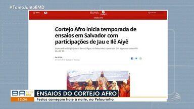 Cortejo Afro inicia ensaios de verão nesta segunda (26), no Pelourinho - Mais informações no g1.com.br/bahia.