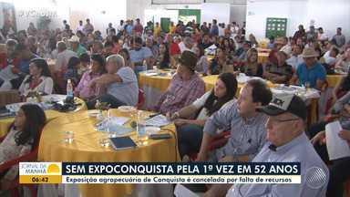 Exposição agropecuária é cancelada por falta de recursos em Vitória da Conquista - Saiba mais sobre a exposição que foi cancelada pela primeira vez em 52 anos.