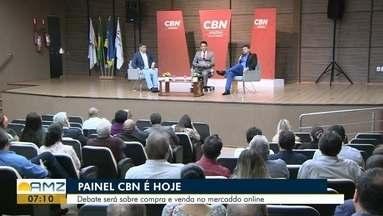 Hoje acontece a segunda edição do painel CBN Macapá no auditório do Senac - Debate será sobre compra e venda no mercado on-line.