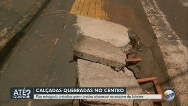 Piso quebrado atrapalha pedestres no Centro de Ribeirão Preto, SP - Problema continua sem conserto no cruzamento das ruas Lafaiete e Garibaldi.