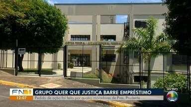Ação popular tenta barrar empréstimo buscado pela Prefeitura de Presidente Prudente - Pedido foi protocolado na Justiça Federal.