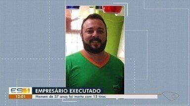 Empresário é assassinado dentro de empresa em Afonso Cláudio - As câmeras de videomonitoramento filmaram a ação. O homem morreu no local.