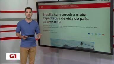 G1 no BDDF: em Brasília, vive-se mais do que no restante do país - E mais: quase 8% das presas são mães e poderiam aguardar sentença em casa. Reajuste do judiciário terá impacto nas contas do DF.
