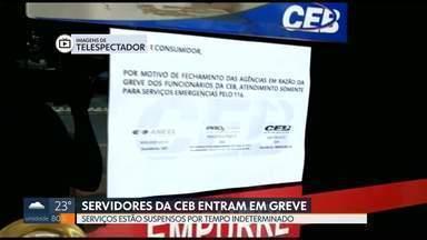 Servidores da CEB entram em greve - A paralisação é por tempo indeterminado. Por enquanto, só estão sendo atendidos os serviços essenciais.