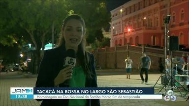 Tacacá na Bossa tem penúltima apresentação do ano em Manaus - Show acontece no Largo São Sebastião.