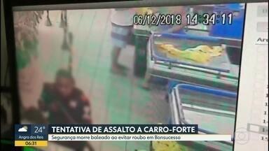 Segurança morre baleado ao evitar roubo em Bonsucesso - Crime aconteceu durante tentativa de assalto a carro forte.
