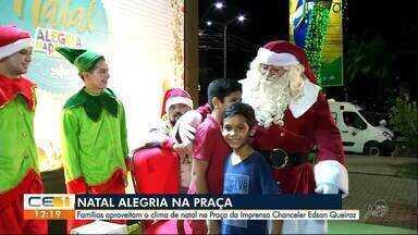 Começa o Natal Alegria na Praça - Programação vai até a véspera de Natal, na Praça da Imprensa Chanceler Edson Queiroz