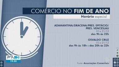 Comércio da região começa a funcionar em horário diferenciado - Em Dracena, Adamantina, Presidente Venceslau e Epitácio lojas abrem às 9h e fecham às 10h.
