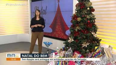 Solidariedade: TV Bahia realiza campanha 'Natal do Bem'; veja como doar - Sua doação será entregue a entidades carentes; confira os detalhes.