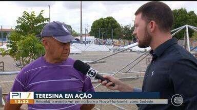 Moradores do bairro Novo Horizonte se preparam para mais uma edição do Teresina em Ação - Moradores do bairro Novo Horizonte se preparam para mais uma edição do Teresina em Ação