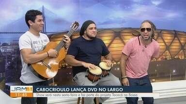 Cabocrioulo lança DVD no Largo nesta sexta-feira (14) - Banda dá entrevista ao JAM 1