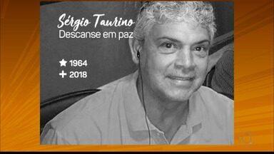 Crônica esportiva de Luto! Morre o radialista Sérgio Taurino - Crônica esportiva de Luto! Morre o radialista Sérgio Taurino