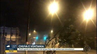 Madrugada foi de chuva e ventania na Baixada Santista - Em Santos, ventos chegaram a 80 km por hora