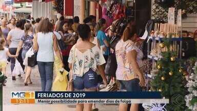 Comércios de Uberlândia aguardam melhorias devido aos poucos feriados prolongados de 2019 - Em 2018 foram 11 feriados prolongados. Segundo a Câmara dos Dirigentes Lojistas (CDL), a expectativa é de melhoria no comércio em 2019 com um número menor de folgas.