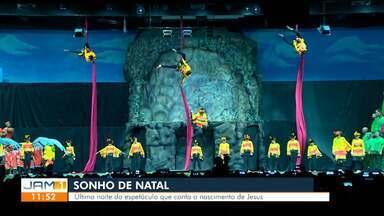 'Sonho de Natal' realiza última noite do espetáculo em Manaus - Produção tradicional apresenta o nascimento de Jesus Cristo.