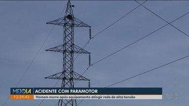 Piloto de paramotor morre após equipamento atingir torre de alta tensão - Acidente foi em Arapongas.
