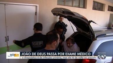 Após voltar de hospital, João de Deus está sozinho em cela, diz DGAP - Médium passou mal, teve sangramento na urina e foi encaminhado para unidade de saúde em Goiânia, mas recebeu alta horas depois. Ele foi denunciado pelo MP-GO por crimes sexuais e nega ter os cometido.