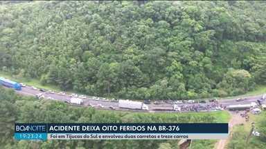 Oito pessoas ficam feridas em acidente na BR-376 - 15 veículos se envolveram na batida.