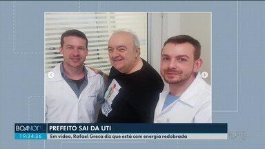 Prefeito Rafael Greca sai da UTI e diz que pretende voltar ao trabalho na segunda (7) - Ele foi internado no hospital Marcelinho Champagnat há seis dias.