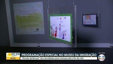 Dica de diversão para as crianças e também para os adultos no fim de semana - Um dos destaques é o Museu da Imigração, na Mooca.