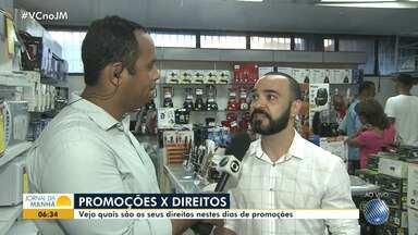 Representante do Codecon fala sobre os direitos dos consumidores nos dias de promoções - Muitos baianos esperam pelas promoções do início de ano; confira.