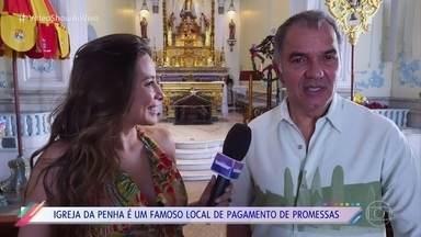 'Foi Aqui': Humberto Martins volta à Igreja da Penha, onde gravou 'O Astro' - Igreja da Penha no Rio de Janeiro é conhecida por ter uma escadaria de 365 degraus