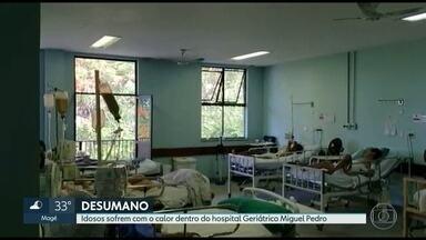 Idosos sofrem com o calor dentro do Hospital Geriátrico Miguel Pedro - Pacientes internados no Hospital Geriátrico Miguel Pedro, na Mangueira, não têm sequer ventilador para aliviar o calor. A temperatura dentro dos leitos chegam a passar dos 36 graus.