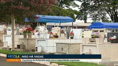 Cemitério de Rolândia está com a capacidade esgotada - Não tem previsão para entrega do novo cemitério.
