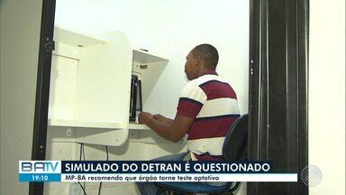 MP-BA recomenda que o Detran torne opcional o teste simulado feito em autoescolas - A Bahia é o único estado que cobra pelo teste que é feito antes das provas práticas.