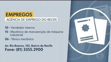 Confira as vagas de emprego ofertadas nesta sexta (11) - As oportunidades são da Agência de Emprego do Recife, na Av. Rio Branco, 155, no Bairro do Recife.