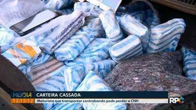 Motorista preso com contrabando poderão ter a CNH cassada - A nova determinação foi publicada no Diário Oficial da União