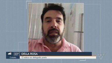 Delegado Paulo Della Rosa é enterrado no Cemitério Areia Branca - Corpo do delegado foi encontrado nesta quinta-feira (11) na Ilha Porchat.
