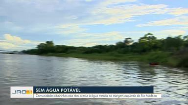 Sem água potável: Comunidades ribeirinhas não tem acesso à água tratada à margem do rio - Sem água potável: Comunidades ribeirinhas não tem acesso à água tratada à margem do rio.