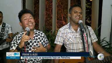 Dupla Frank e Alex faz show nesta sexta-feira (11) em Petrolina - Show é para quem curte sertanejo.