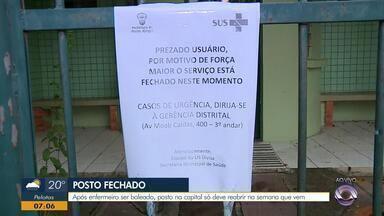 Após enfermeiro ser baleado, posto em Porto Alegre está fechado nesta sexta-feira (18) - Posto só deve abrir na semana que vem.