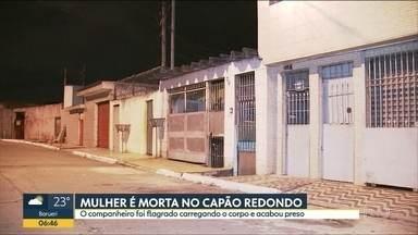 Mulher é morta pelo companheiro dentro de casa em SP - Homem tinha pedido dinheiro emprestado e pretendia deixar a cidade.