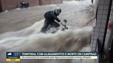 Um motociclista morreu depois de ser arrastado pela enxurrada em Campinas - Vítima morreu afogada de acordo com informações dos Bombeiros. Em menos de duas horas, choveu o esperado para uma semana