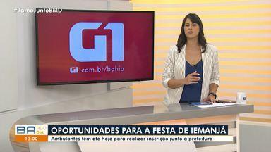 Prefeitura abre inscrições para ambulantes trabalharem nas festas de Iemanjá - Confira mais informações no g1.com.br/bahia.