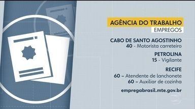 Confira as vagas de emprego disponíveis nesta segunda (28) - Há oportunidades no Cabo de Santo Agostinho, Recife e Petrolina.