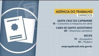 Confira as vagas de emprego disponíveis nesta quinta (31) - Há oportunidades no Recife, no Cabo de Santo Agostinho e em Santa Cruz do capibaribe.