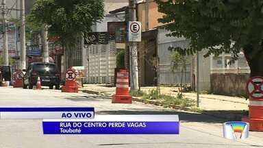 Estacionar nas principais ruas do Centro está proibido - Medida ocorre em Taubaté.