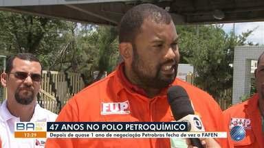 Petrobras fecha Fafen após quase um ano de negociação - A previsão é de que setecentos trabalhadores fiquem desempregados.