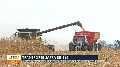 Governo Federal lança operação de transporte da safra de grãos pela BR-163 - Governo garante a pavimentação definitiva da Santarém-Cuiabá.