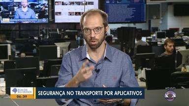Daniel Scola fala sobre a falta de segurança dos motoristas de aplicativos - Assista ao comentário de Daniel Scola.