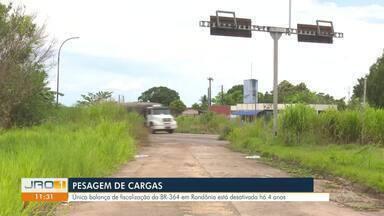 Pesagem de cargas: Única balança de fiscalização da BR-364 em Rondônia está desativada - Pesagem de cargas: Única balança de fiscalização da BR-364 em Rondônia está desativada.