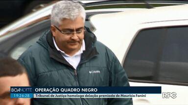 Quadro Negro: Tribunal de Justiça homologa delação premiada de Maurício Fanini - A operação investiga o desvio de mais de R$ 20 milhões na construção de escolas no Paraná