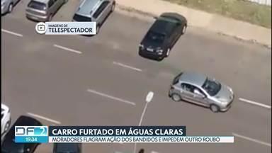 Moradores impedem furto de carro em Águas Claras - Foi no estacionamento da rua 33 sul. Depois de registrar ladrões roubando um carro, os moradores impediram um segundo possível furto.