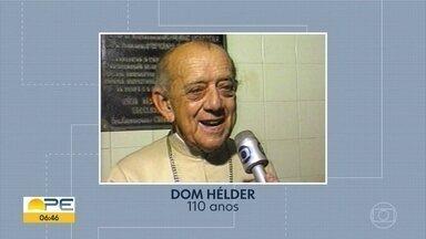 Dom Hélder Câmara completaria 110 anos; veja penamentos do Dom da Paz - Aniversário de nascimento do dom vai ser comemorado com programação especial no Recife. Projeto Memória Viva promove encontro musical nesta quinta (7), no Pátio da Igreja das Fronteiras.