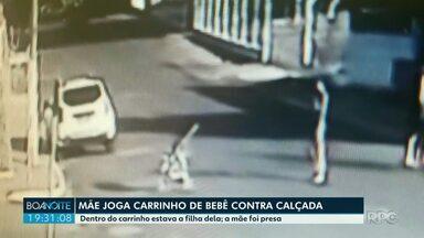 Mãe joga carrinho de bebê contra a calçada - Dentro do carrinho estava a filha dela; a mãe foi presa.