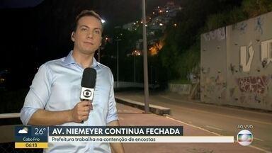 Avenida Niemeyer continua fechada após temporal - A prefeitura está trabalhando na contenção de encostas.